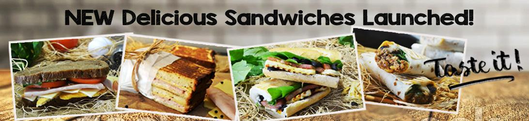 New Delicious Sandwiches Launched!